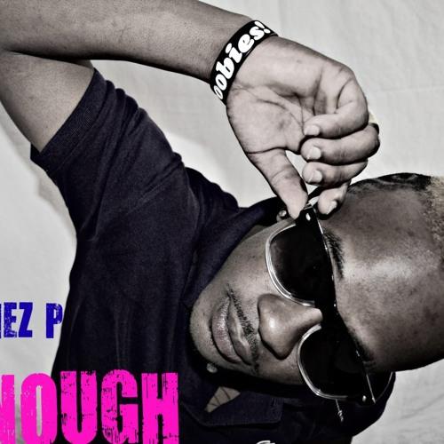 Tonez P - Enough