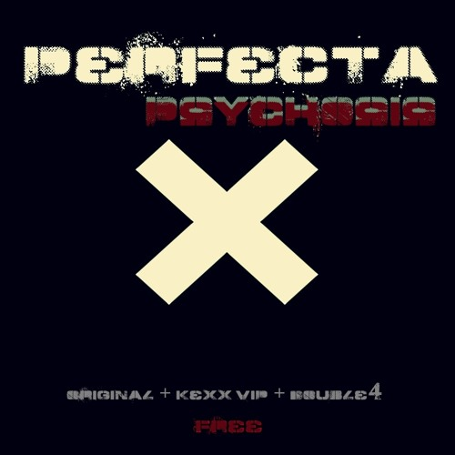 Perfecta - Psychosis (DOUBLE4 Touch) [FREE BONUS]