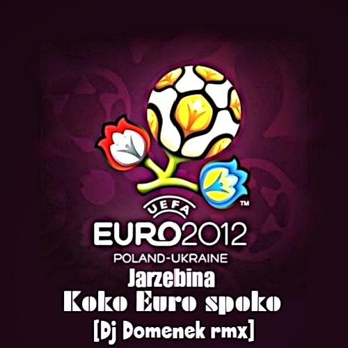 Jarzębina - Koko Euro spoko (Dj Domenek rmx)