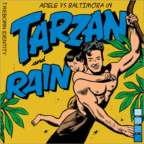 The Reborn Identity - Tarzan and Rain (Adele vs Baltimora)