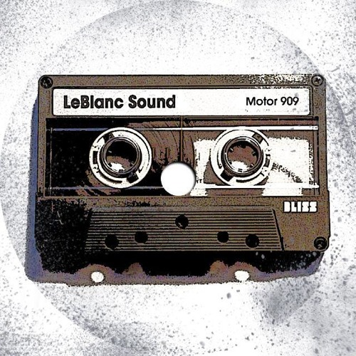 Motor 909 (Tinzaurus Old School Remix) - LeBlanc Sound