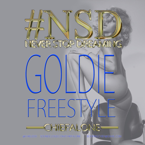 CHIEF GOLDIE FREESTYLE