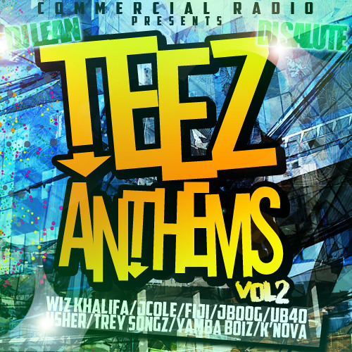 DJ SALUTE & DJ LEAN - TEEZ ANTHEMS VOL.2