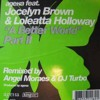 A Better World - Turbo's sigma Mix by Ageha feat. Jocelyn Brown & Loleatta Holloway (2003)