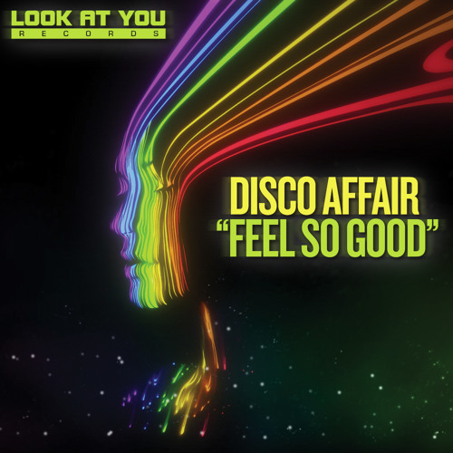 Disco Affair - Feel so good, OUT NOW ON TRAXSOURCE EXCLUSIVE