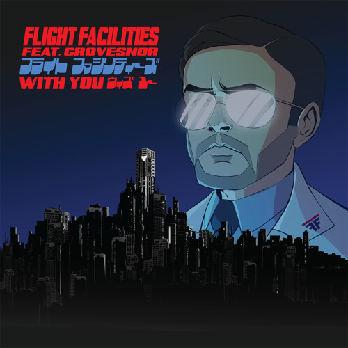 Flight Facilities - With You feat. Grovesnor
