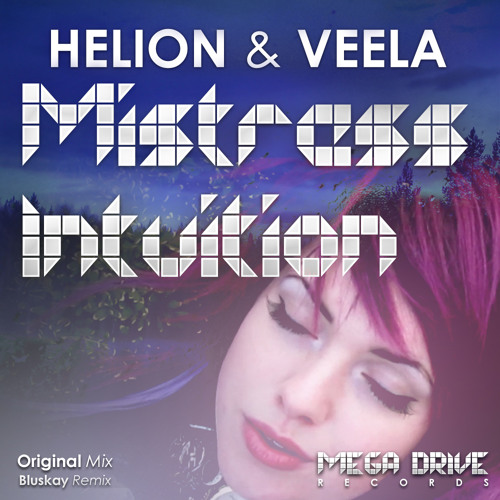 Helion feat. Veela - Mistress Intuition (Club Mix)