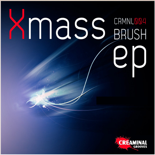 CRMNL004 - Xmass - Brush (Original Mix) Preview