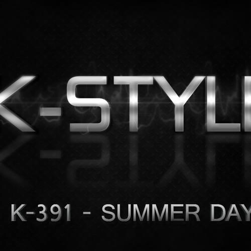 K-391 - Summer Day (K-Style Remix)