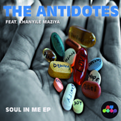 The Antidotes ft. Khanyile Maziya - Soul In Me (Monocles & Slezz Soul Spirit Vocal Mix)