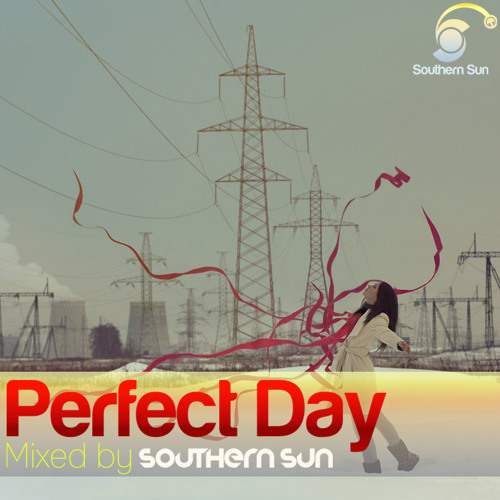 Southern Sun - Perfect Day  (Progressive Session)