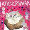 Fatangryman- Wrapped in plastic