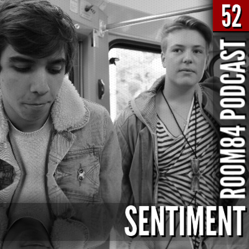 R84 PODCAST52: SENTIMENT