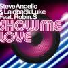 Steve Angello & Laidback Luke ft Robin S - 'Show Me Love' (WithaK's Talk to Me Remix)