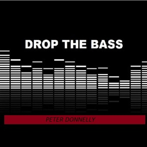Peter Donnelly-Drop the Bass(Pumping)