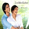 "Shayari from ""Teri Meri Kahaani"" Movie"