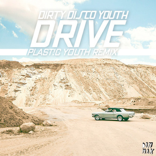 Dirty Disco Youth - We Own the World ( Plast!C Youth Remix )