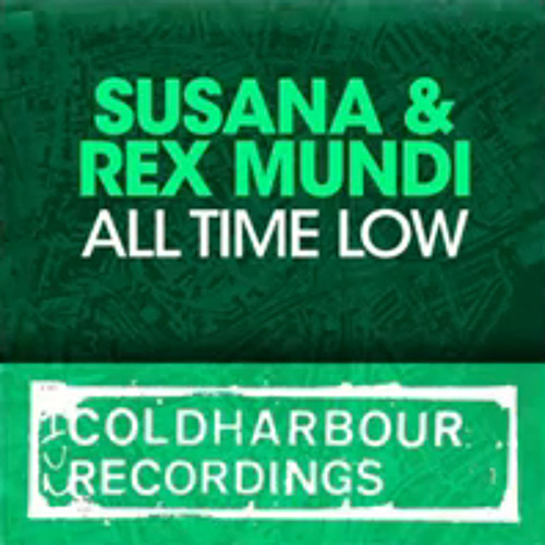 Rex Mundi feat. Susana - All Time Low (The Madison Remix)