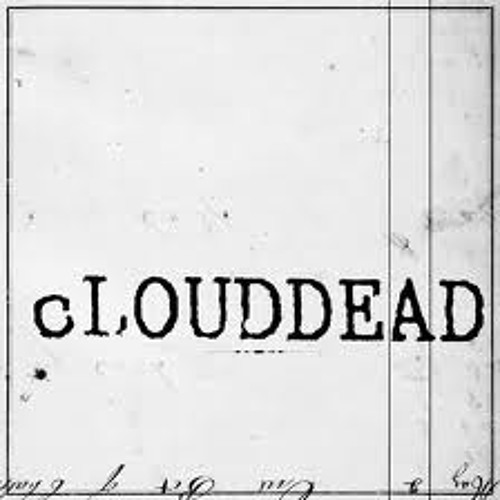 "cLOUDDEAD ""Dead Dogs Two"" (Boards of Canada Remix)"