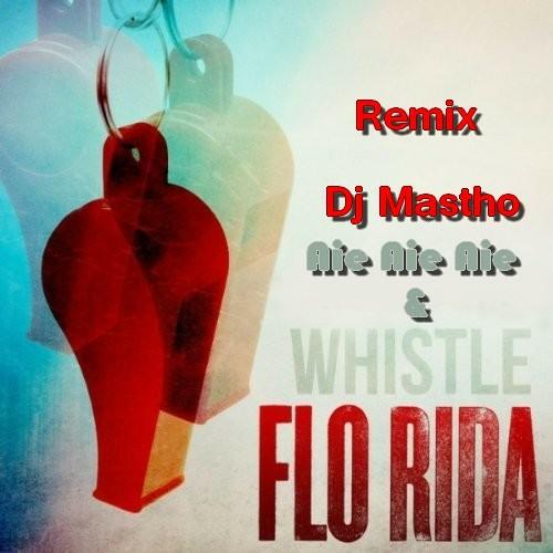 Remix Whistle vs Aie Aie Aie