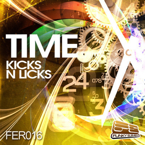 Time by Kicks n Licks