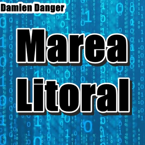 Damien Danger - Marea Litoral(CUTED)