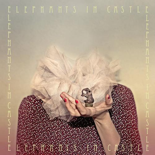 Elephants In Castle [EP] 2012