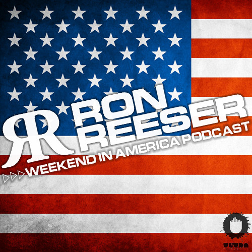 RON REESER - Weekend In America (Podcast) - Episode 01 - May 2012
