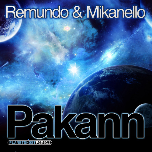 Remundo & Mikanello - Pakann (Original Mix)