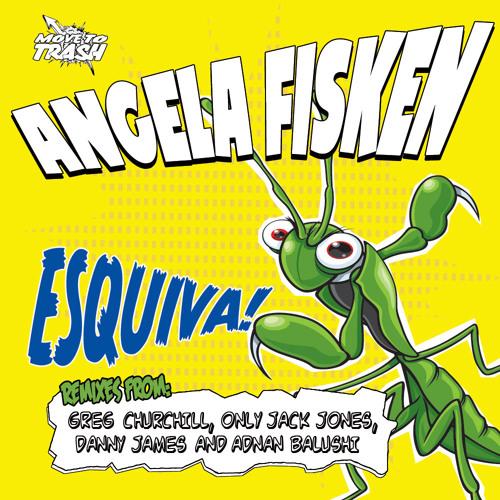 Angela Fisken -Esquiva (Greg Churchill Remix) [CLIP]