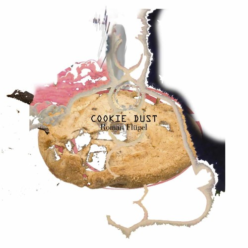 Roman Flügel 'Cookie Dust EP'