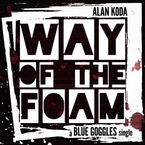 Way of the Foam