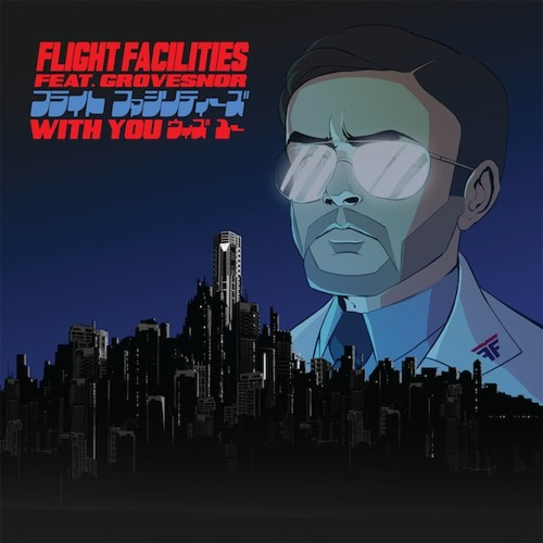 Flight Facilities - With You feat. Grovesnor (David August Remix)