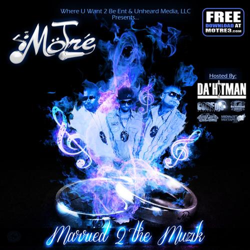 "MoTre ""Married 2 The Muzik"""