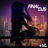 FiNAL DJs - Gossip Country (Justin Faust Remix)