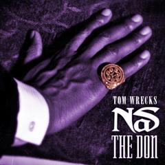 Nas - The Don (Tom Wrecks Remix)
