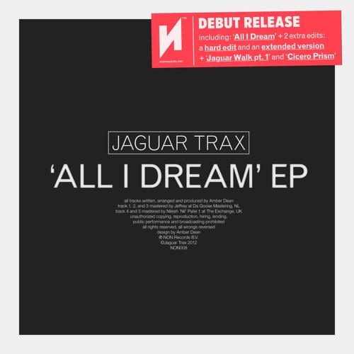 Jaguar Trax - All I Dream (Original)