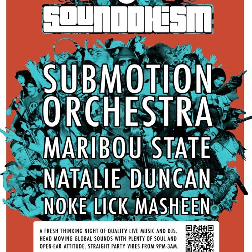 Sounddhism #20 Promo Mix (Submotion Orchestra & Maribou State)