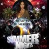 Dj Muratti  SUMMER NIGHTS   mix set 2012