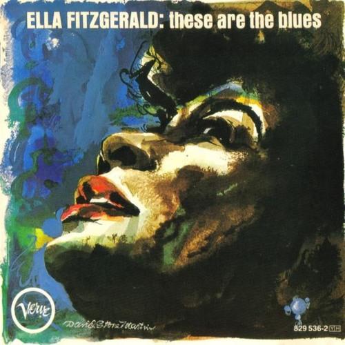 Ella Fitzgerald - Trouble In Mind