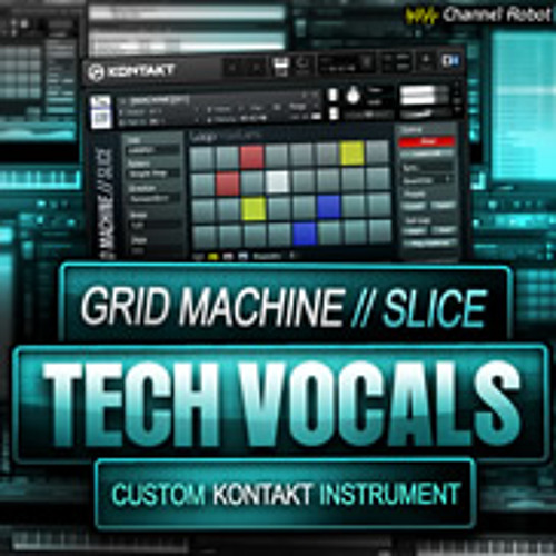 Grid Machine Slice - Tech Vocals