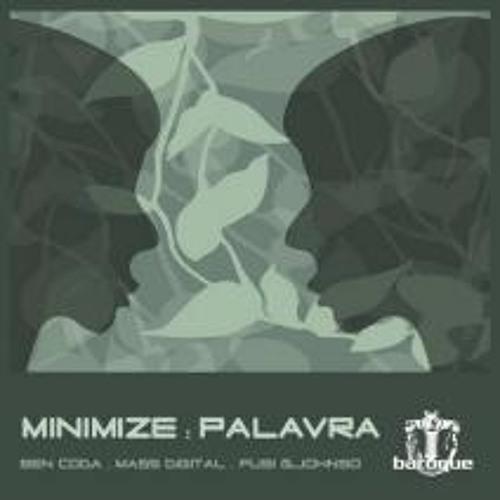 Minimize - Palavra (Ben Coda remix) [Baroque]
