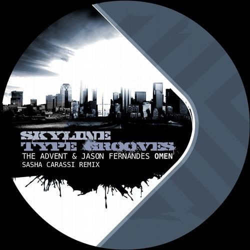 The Advent & Jason Fernandes - Omen [Skyline Type Grooves]