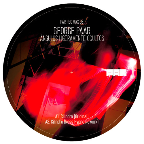 George Paar - Cilindro (Ness Hypno Rework) [PRW03]