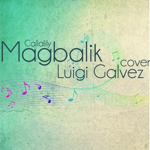 Magbalik (Callalily) Cover - Luigi Galvez