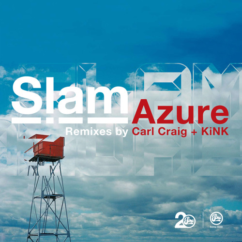 Slam - Azure (Carl Craig C2 Remix) - Soma 333d