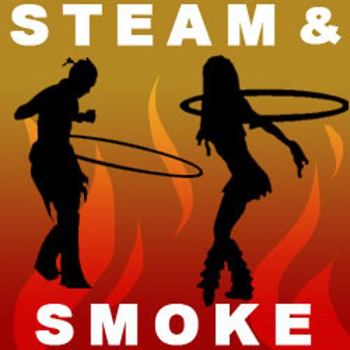 5-12-12 Steam & Smoke