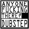 Anyone fucking there dubstep ringtone for iPhone/iPad