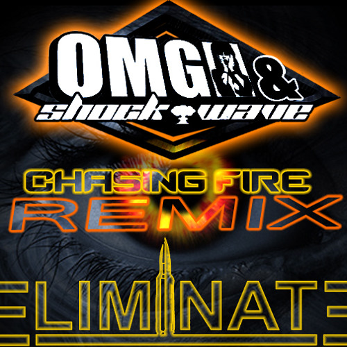 Eliminate - Chasing Fire ( OMG & ShockWave Remix) [Dubstep.NET Exclusive Download]