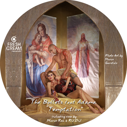 The Bulletz ft. Adama - Temptation (Fresh Cream Records)